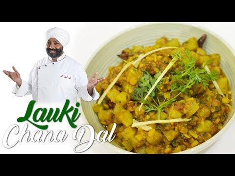 Lauki Chana Dal | Chef Harpal Singh |