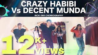 Crazy Habibi Vs Decent Munda | Guru Randhawa | Arjun Patiala | Ricki Deb Choreography