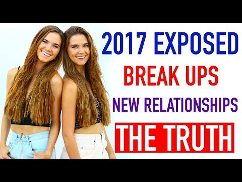 Break Ups, New Relationships, THE TRUTH - 2017 EXPOSED