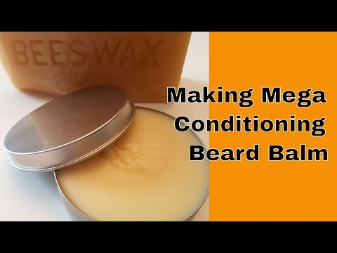 Making Mega Conditioning Beard Balm