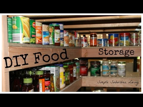 DIY Food Storage Pantry - Save Time, Save Money, Buy Bulk and Be Prepared