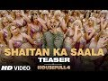 Download SHAITAN KA SAALA Teaser Housefull 4 Akshay Kumar Sohail SenVishal Dadlani Song Out Tomorrow mp3
