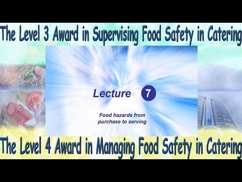 Lecture 7 - Level 4 Award in Managing Food Safety in Catering