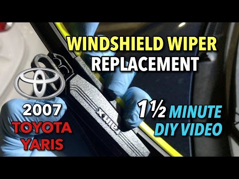 Toyota Yaris Windshield Wipers Replacement 2007 2008  - 1 1/2 Minute DIY Video