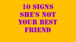10 Signs She