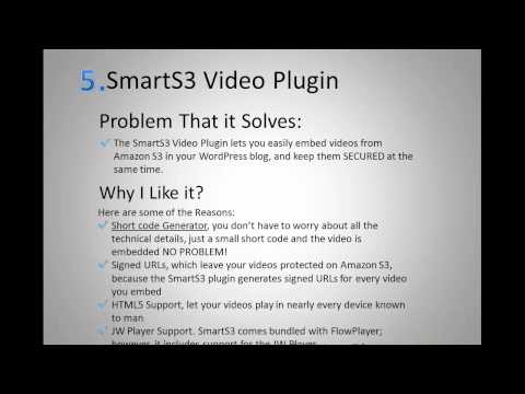 How to Embed Amazon S3 Videos into your Wordpress Blog and Protect Videos?