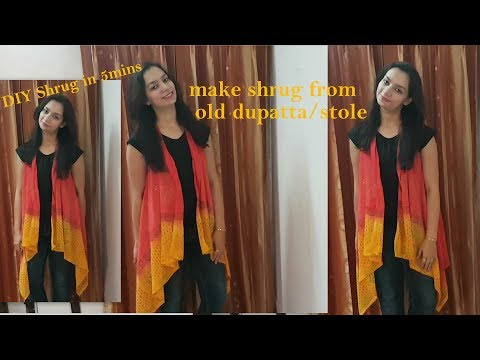 DIY waterfall shrug in 5mins | Reuse, recycle old dupatta/stole into shrug|diy shrug | Glad To Share