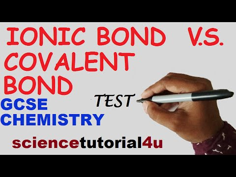 Ionic and Covalent bondint, TEST and GCSE science Revision