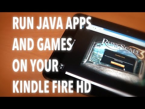 Run Java apps and games like Runescape on the Kindle Fire HD