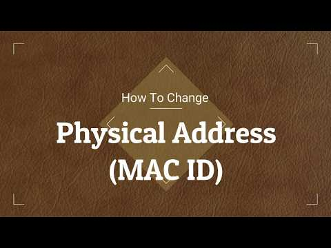 How to Change Physical Address MACID in Windows