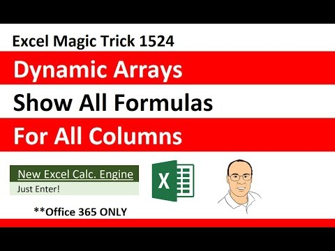 Dynamic Spilled Arrays: Show All Formulas For All Columns in Cells as Auditing Trail EMT 1524