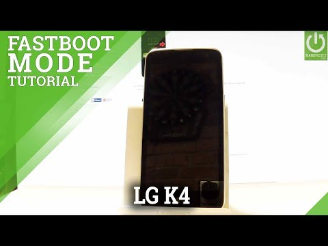 How to Enter Fastboot Mode in LG K4 - Use / Quit Fastboot