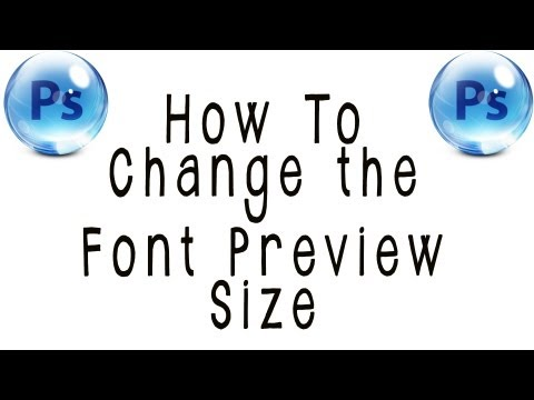 Photoshop CS6 Tutorial: How to change the Font Preview Size