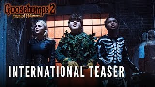 GOOSEBUMPS 2: HAUNTED HALLOWEEN – International Teaser