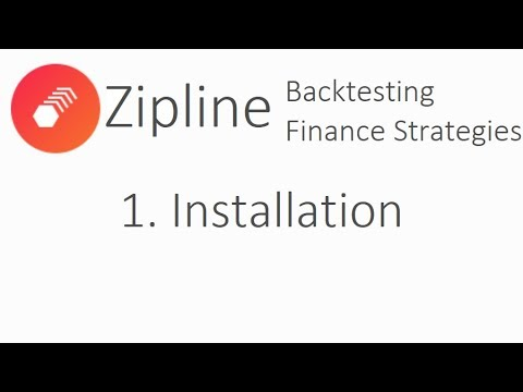 Installation - Zipline Tutorial local backtesting and finance with Python p.1