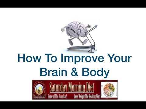 How To Improve Your Brain & Body -Saturday Morning Diet