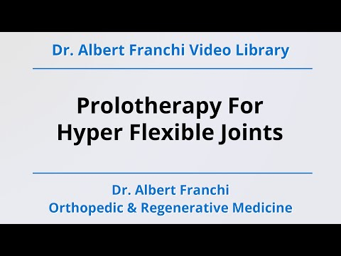 Prolotherapy For Hyper Flexible Joints