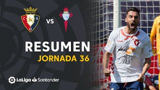 Resumen de CA Osasuna vs RC Celta (2-1)