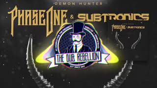 PhaseOne & Subtronics - Demon Hunter