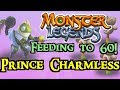 Download  Monster Legends - Feeding to 60! : Prince Charmless MP3,3GP,MP4