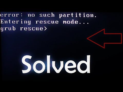 How to Fix Grub error: no such partition Grub Rescue (Complete Tutorial)