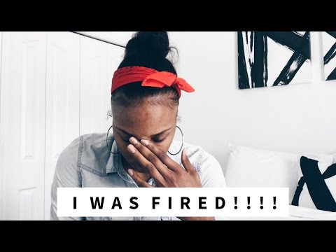 STORYTIME   I WAS FIRED!!!