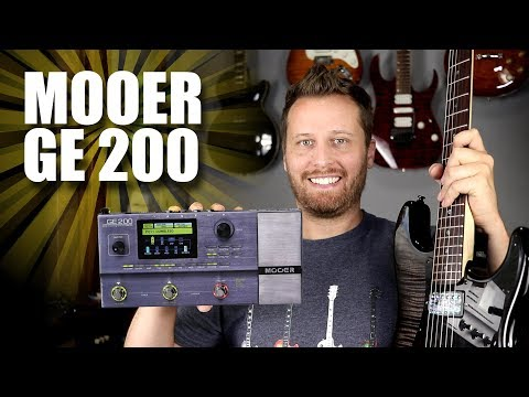 MOOER GE 200 - Killer Tones and Exceptional Value!