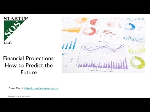 Financial projections - How to Predict the Future