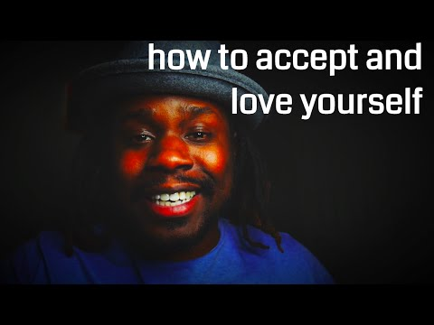 How To Accept and Love Yourself by: Sylvester McNutt III