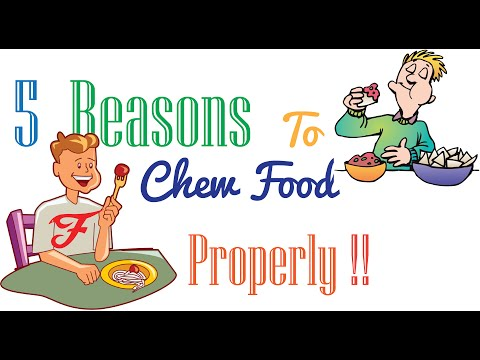 5 Reasons To Chew Food Properly !!