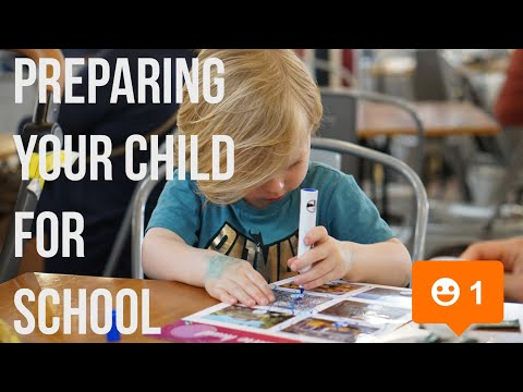HOW TO PREPARE YOUR CHILD FOR SCHOOL | STARTING SCHOOL
