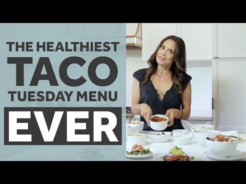 The Healthiest Taco Tuesday Menu EVER