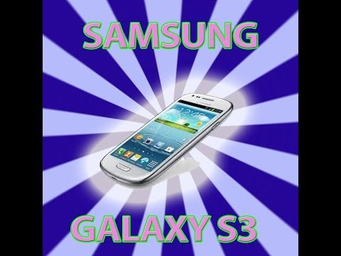 Samsung Galaxy S3 - Phone Review