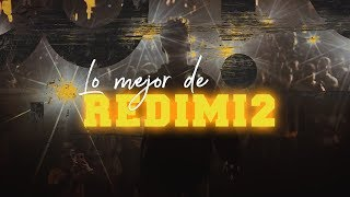 Redimi2 - Lo Mejor De Redimi2