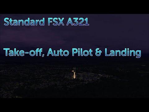 Flight Sim X - A321 Default Guide for Take Off, Auto Pilot, GPS & Landing
