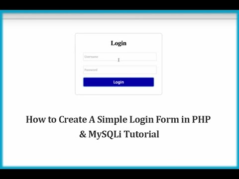 How to Create A Simple Login Form in PHP & MySQLi Tutorial