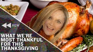 Full Frontal Rewind: What We're Most Thankful For This Thanksgiving | Full Frontal on TBS
