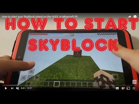 How to start your SkyBlock island on the HUDL in Minecraft PE.