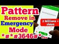 Download Pattern Remove in Emergency Mode without Data loss New trick 2019 || how to unlock andriod mobile MP3,3GP,MP4