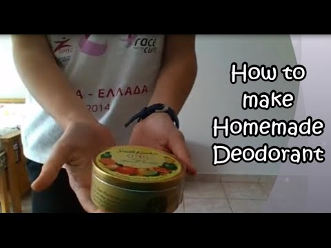 How to make homemade deodorant - toxin free - all natural