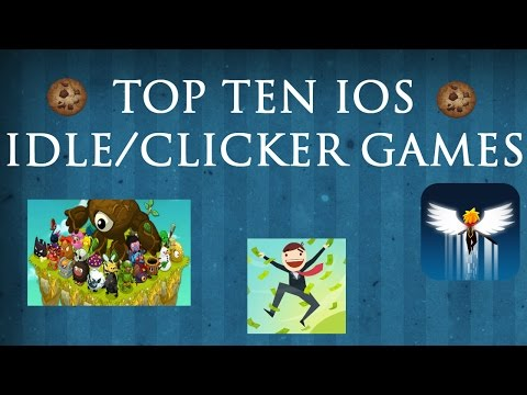TOP TEN iOS Idle/Clicker Games WARNING: ADDICTING