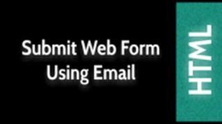 Html Web Design Tutorials Send Email Using Web Form Lesson 27