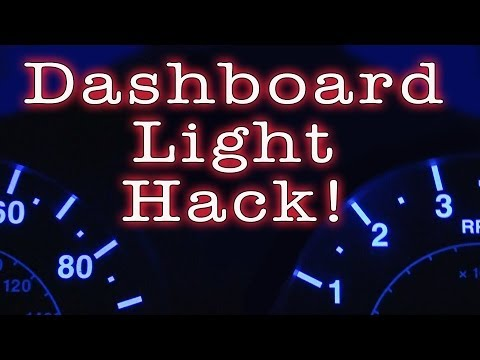 Dashboard Light Hack!