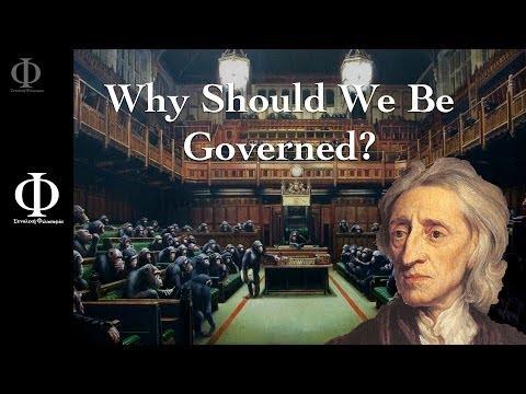 Total Philosophy:  Why should we be governed? - John Locke