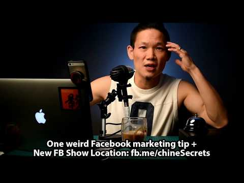 One weird Facebook marketing tip + New FB Show Location: fb.me/chineSecrets