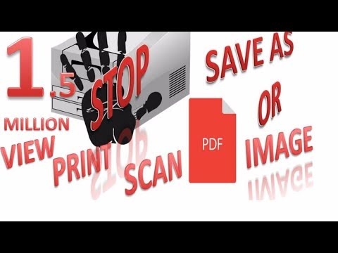 How To EASILY convert print to PDF || jpg Files || latest 2017 || 1.5 MILLION VIEW