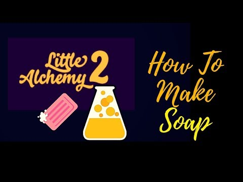 Little Alchemy 2-How To Make Soap Cheats & Hints
