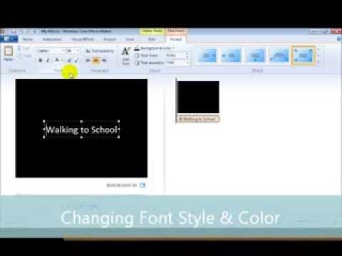 Module #1 - Adding Title to a Video Using Windows Live Movie Maker