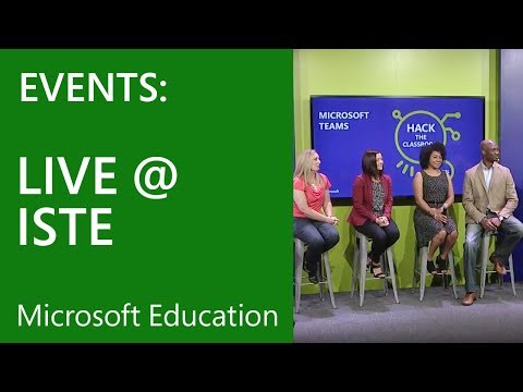 Hack the Classroom Live from ISTE – Inspiring the Students of Today to Create the World of Tomorrow