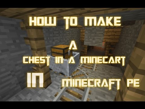 How to make minecart with a chest in minecraft PE